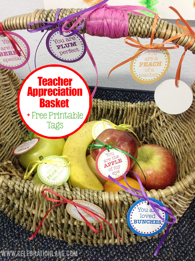 Teacher appreciation day fruit basket free printable tags teachers probably get their fair share of candy flowers and gift cards during this time but i bet something like a nice fruit basket is warmly welcomed negle Image collections